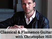 Classical & Flamenco Guitar Lessons with Christopher Hill